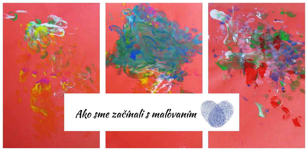 Ako sme začínali s maľovaním