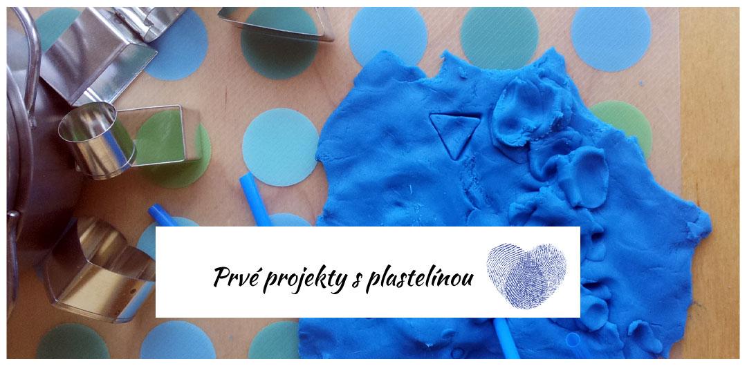 Prvé projekty s plastelínou