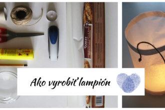 Návod na výrobu lampión lampášik ako vyrobiť